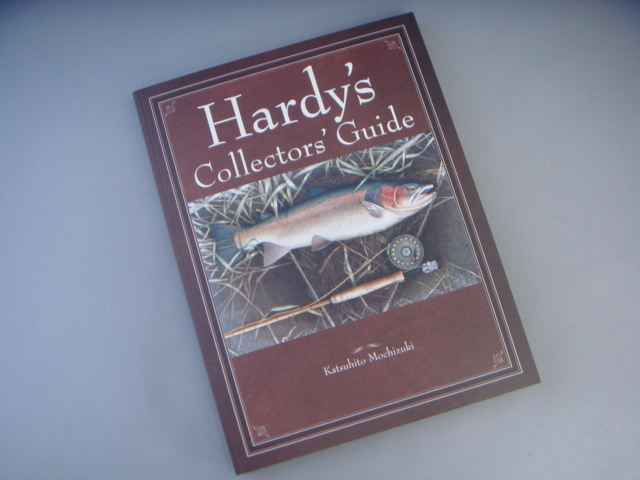 Hardy's Collectors Guide 望月勝仁著