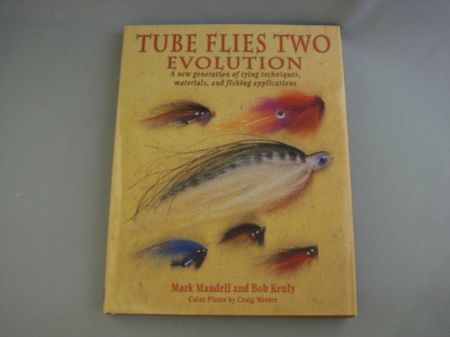 TUBE FLIES TWO: EVOLUTION by Mark Mandel and Bob Kenly