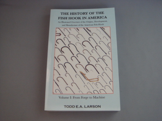 THE HISTORY OF THE FISH HOOK IN AMERICA